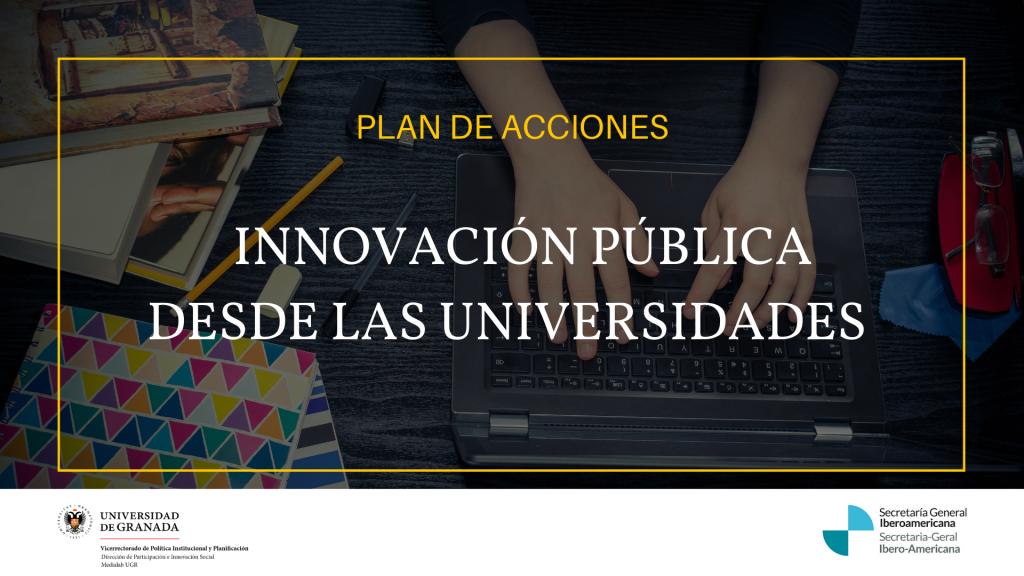 Estrategia de Innovación Pública desde las universidades: plan de acciones
